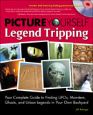 Picture Yourself Legend Tripping by Jeff Belanger